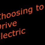 Five factors to help you choose the electric car (or plug-in hybrid) best for your needs