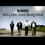 Hubris: Selling the War – MSNBC documentary about how Iraq war was sold to us